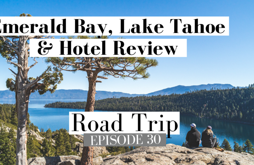 Awesome Stay in South Lake Tahoe Beautiful Views and Hip Hotel | ROAD TRIP Ep 30